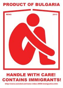 Neno Belchev: Immigrant. Handle with Care